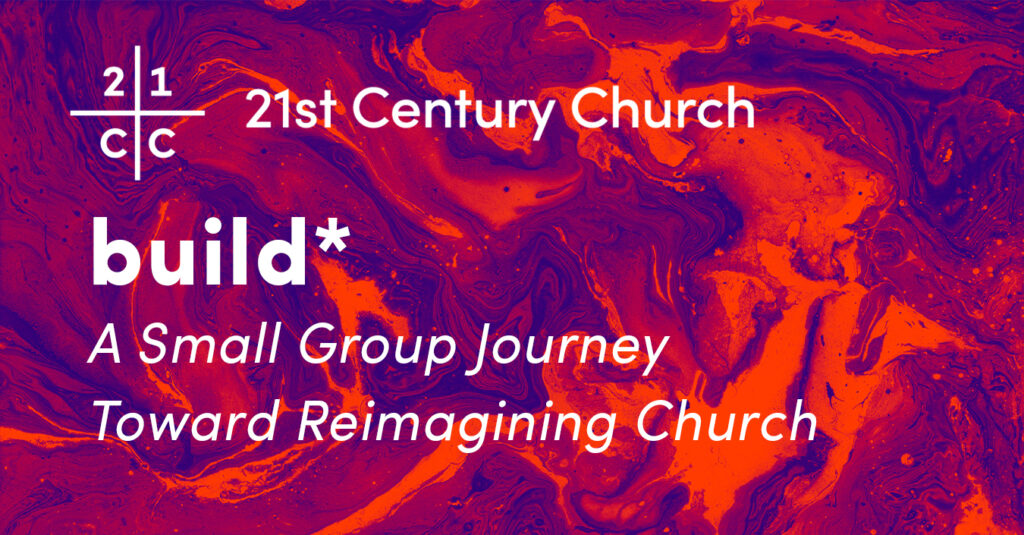 Build* Image at 21st Century Church
